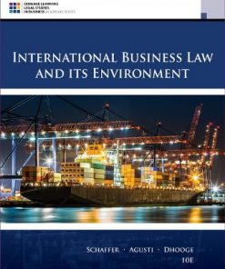 Test Bank for International Business Law and Its Environment 10th Edition Schaffer