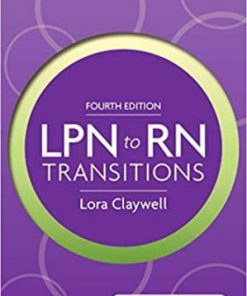Test Bank for LPN to RN Transitions 4th Edition Lora Claywell