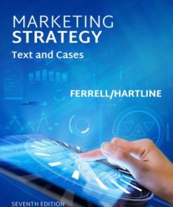 Solution Manual for Marketing Strategy 7th Edition Ferrell