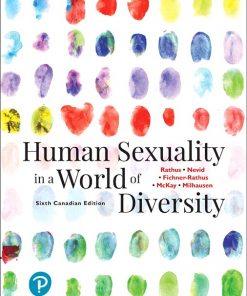 Solution Manual for Human Sexuality in a World of Diversity 6th Canadian Edition Rathus