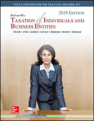 Test Bank for McGraw-Hill's Taxation of Individuals and Business Entities 2019 Edition 10th Edition by Spilker