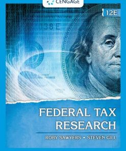 Test Bank for Federal Tax Research 12th Edition Sawyers