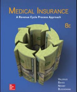 Test Bank for Medical Insurance: A Revenue Cycle Process Approach 8th Edition Valerius