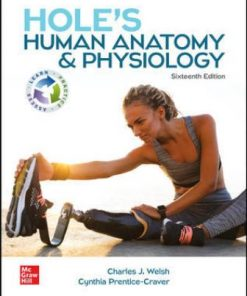 Solution Manual for Hole's Human Anatomy & Physiology 16th Edition Welsh