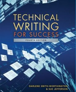 Test Bank for Technical Writing for Success 4th Edition Smith-Worthington