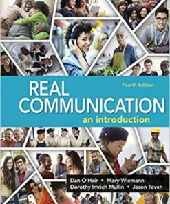 Test Bank for Real Communication 4th Edition O'Hair