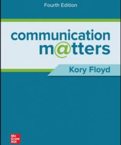 Test Bank for Communication Matters 4th Edition Floyd