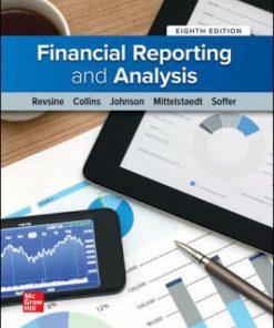Test Bank for Financial Reporting and Analysis 8th Edition Revsine