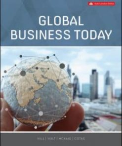 Test Bank for Global Business Today 6th Edition Hill