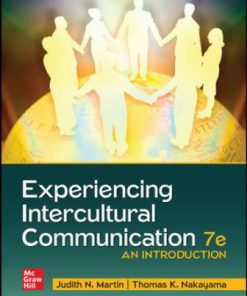 Test Bank for Experiencing Intercultural Communication: An Introduction 7th Edition Martin