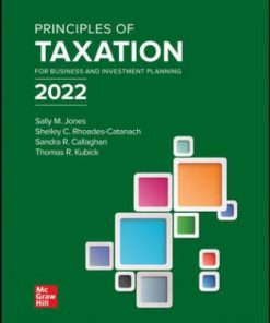 Solution Manual for Principles of Taxation for Business and Investment Planning 2022 Edition 25th Edition Jones