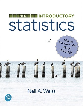 Solution Manual for Introductory Statistics MyLab Revision 10th Edition Weiss