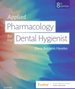 Test Bank for Applied Pharmacology for the Dental Hygienist 8th Edition Haveles
