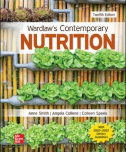 Test Bank for Wardlaw's Contemporary Nutrition 12th Edition Smith