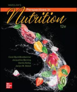 Solution Manual for Wardlaw's Perspectives in Nutrition 12th Edition Byrd-Bredbenner