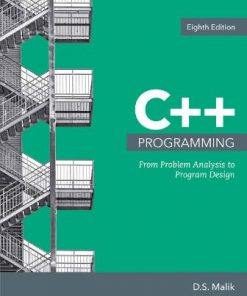 Solution Manual for C++ Programming: From Problem Analysis to Program Design 8th Edition Malik