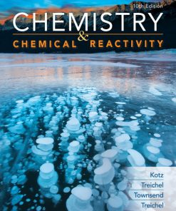 Solution Manual for Chemistry and Chemical Reactivity 10th Edition Kotz