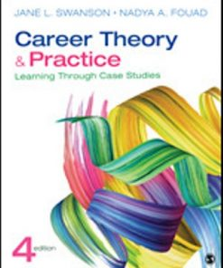 Test Bank for Career Theory and Practice Learning Through Case Studies 4th Edition L. Swanson
