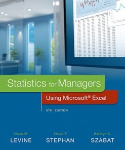 Test Bank for Statistics for Managers Using Microsoft Excel 8th Edition Levine