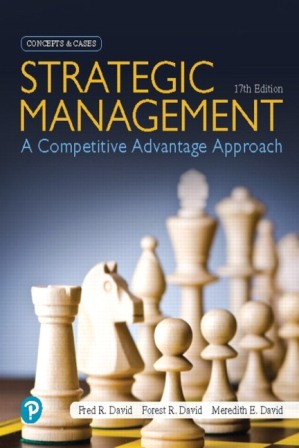 Test Bank for Strategic Management: A Competitive Advantage Approach, Concepts and Cases 17th Edition David