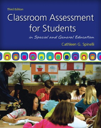 Test Bank for Classroom Assessment for Students in Special and General Education 3rd Edition Spinelli