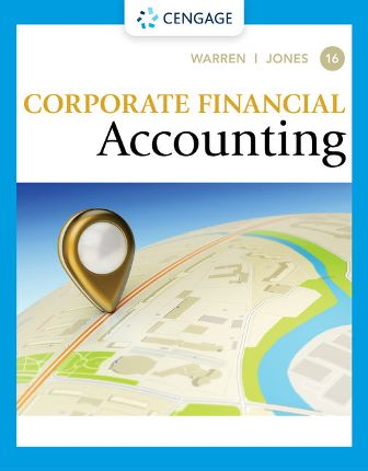 Solution Manual for Corporate Financial Accounting 16th Edition Warren