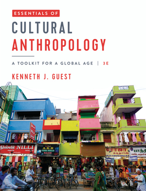 Test Bank for Essentials of Cultural Anthropology A Toolkit for a Global Age 3rd Edition Guest