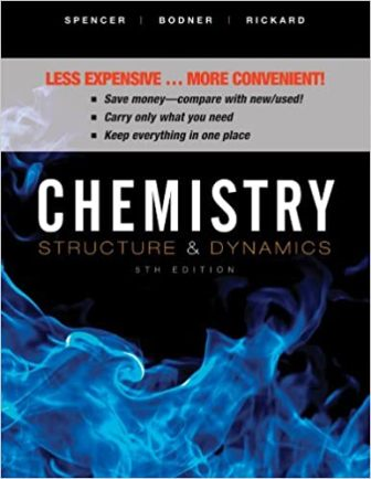 Test Bank for Chemistry: Structure and Dynamics 5th Edition Spencer