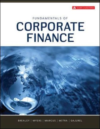 Solution Manual for Fundamentals of Corporate Finance 7th Canadian Edition Brealey