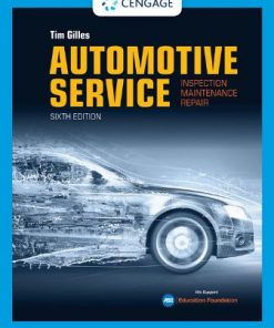 Test Bank for Automotive Service: Inspection, Maintenance, Repair 6th Edition Gilles