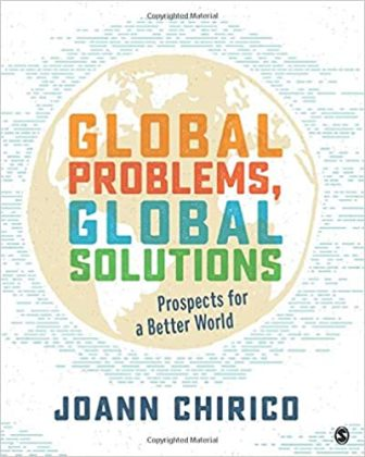 Test Bank for Global Problems, Global Solutions Prospects for a Better World 1st Edition Chirico