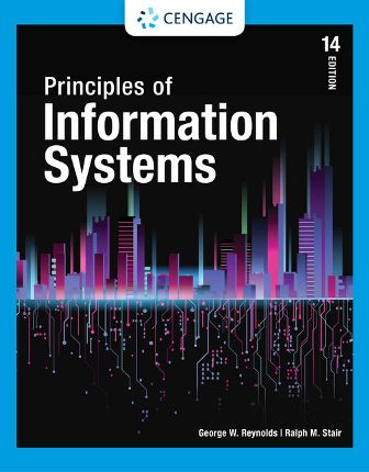 Solution Manual for Principles of Information Systems 14th Edition Stair