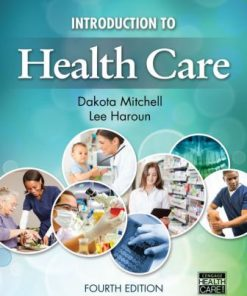 Test Bank for Introduction to Health Care 4th Edition Mitchell